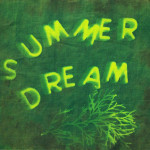"""If The Kickstand Band's new EP is a """"Summer Dream,"""" don't let it end"""