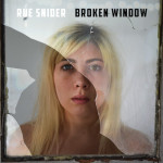 """Rue Snider lets listeners hear and see all with """"Broken Window"""""""