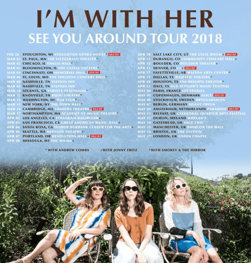 I'm With Her See You Around Tour Schedule