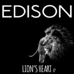 "Edison roars with emotions on final ""Lion's Heart EP"""