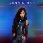 """Enjoy the journey over the destination with Connie Han's """"Crime Zone"""""""