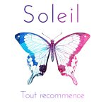 """Shining a light on the pristine pop of Soleil's """"Tout Recommence"""""""