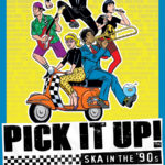 """Taylor Morden's ska-doc shows it's never too late to """"Pick It Up!"""""""