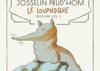 """Hand drawn illustration of an imaginary animal. Text above illustration reads """"Josselin Prud'hom, Le Louphoque"""""""