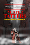 THE CURIOUSLY THRILLING CASE OF THE DISTURBING MISTER TATTERS