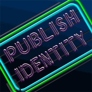 The words: Publish identity in neon lights.
