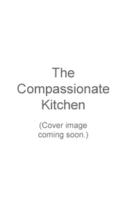 Temporary cover image of The Compassionate Kitchen.