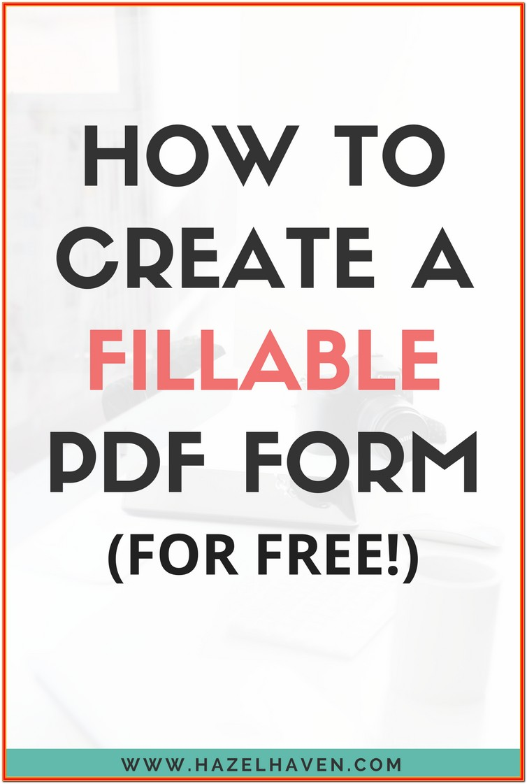 Create A Fillable Pdf Form Online