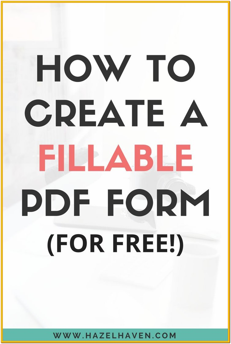 Create Fillable Pdf Forms Online Free