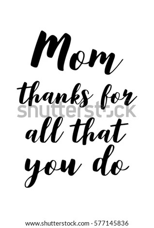 Black Calligraphy Inscription Mothers Day Quote Stock