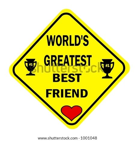bff signs backgrounds worlds greatest best friend yellow diamond sign