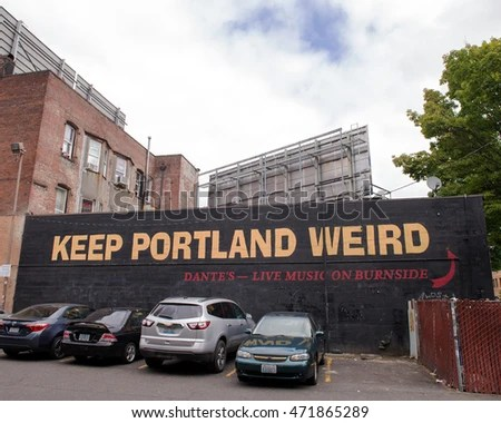 PORTLAND, OR - FEBRUARY 2, 2016: Keep Porltland Weird sign Dante's in downtown PDX.