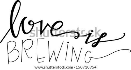 Download Love Brewing Stock Vector 150710954 - Shutterstock