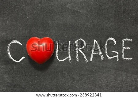 stock-photo-courage-word-handwritten-on-chalkboard-with-heart-symbol-instead-of-o-238922341.jpg (450×320)