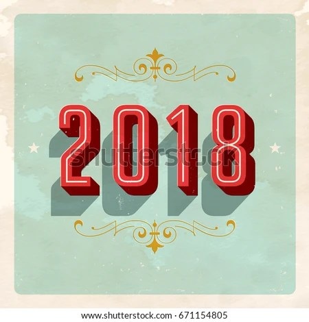 Vintage 2018 New Years Eve Card Stock Vector 671154805   Shutterstock Vintage 2018 New Year s Eve Card   Vector EPS10  Grunge effects can be  easily removed