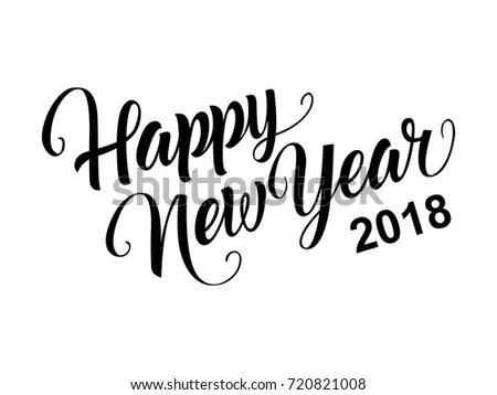 Happy New Year 2018 Calligraphy Stock Vector  Royalty Free     Happy New Year 2018 calligraphy