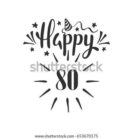 Download Happy 80th Birthday Lettering Hand Drawn Stock Vector ...
