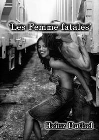 'Les Femme fatales'-【電子書籍】