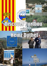 Discover Portbou with Heinz Duthel+ 250 Pictures-【電子書籍】