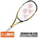 在庫処分特価】[大坂なおみ限定モデル]ヨネックス(YONEX) EZONE98(305g) OSAKA LTD GOLD イーゾーン98 大坂なおみ リミテッド 硬式テニスラケット EZ98LTDYX-016(19y7m)[AC][次回使えるクーポンプレゼント]