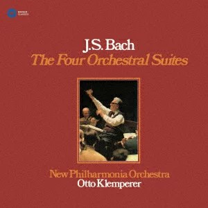 バッハ:管弦楽組曲(全4曲) [ オットー・クレンペラー ニュー・フィルハーモニ