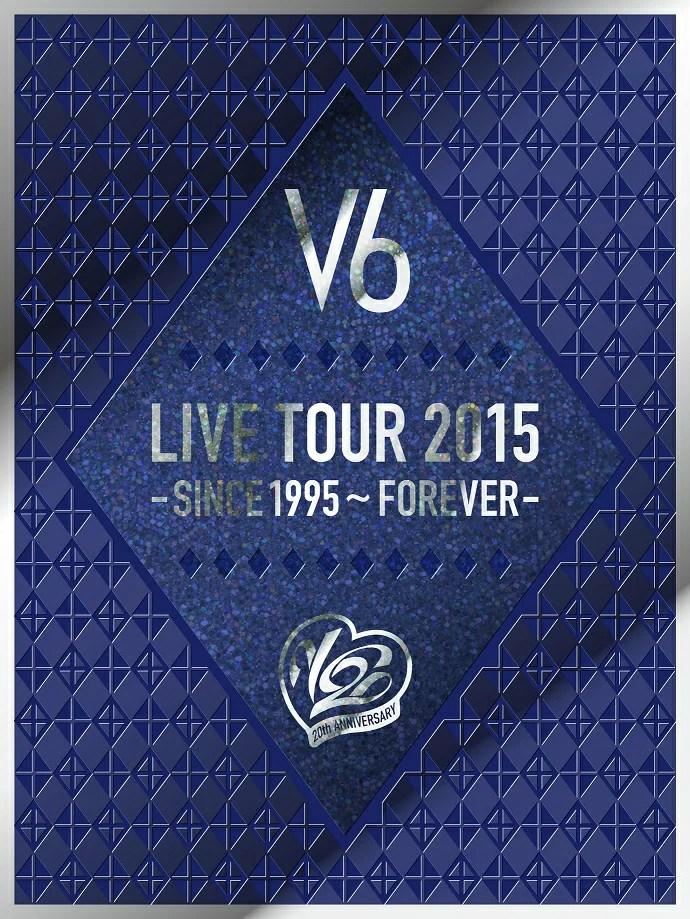 LIVE TOUR 2015 -SINCE 1995〜FOREVER-【初回生産限定盤B】 [ V6 ]