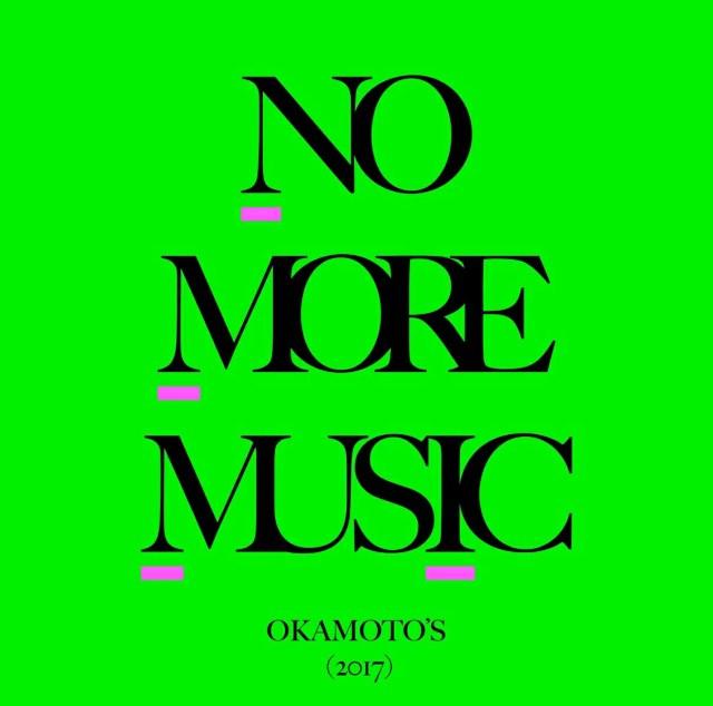 NO MORE MUSIC (初回限定盤 CD+DVD) [ OKAMOTO'S ]