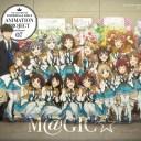 THE IDOLM@STER CINDERELLA GIRLS ANIMATION PROJECT 2nd Season 07 M@GIC☆ (初回限定盤 CD+Blu-ray) [ CINDERELLA PROJECT ]