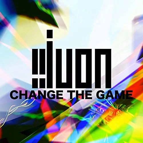 CHANGE THE GAME [ JUON ]