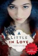 A Little in Love LITTLE IN LOVE [ Susan E. Fletcher ]