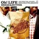 【送料無料】Oh!LIFE/ブレッド&バター[CD]【返品種別A】