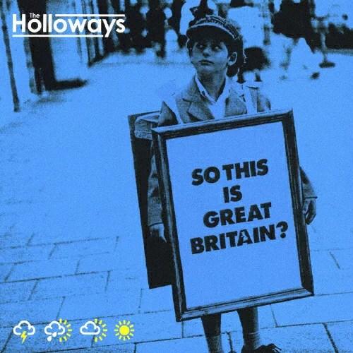 ソー・ディス・イズ・グレイト・ブリテン?/ザ・ホロウェイズ[CD]通常盤【返品種別A】