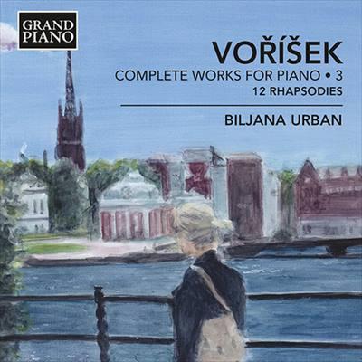 ヤン・ヴァーツラフ・フーゴ・ヴォジーシェク:ピアノ作品全集 第3集 12の狂詩曲 Op.1