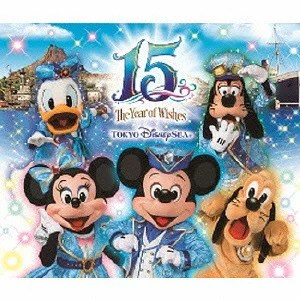 """東京ディズニーシー(R)15周年 """"ザ・イヤー・オブ・ウィッシュ"""" ミュージック・アルバム デラック..."""