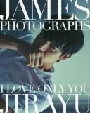 君だけI Love You ジェームス・ジラユ1st.フォトブック[本/雑誌] (単行本・ムック) / ジェームス・ジラユ/著 / ※ゆうメール利用不可