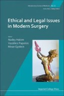 Ethical and Legal Issues in Modern Surgery【電子書籍】[ Nadey Hakim ]