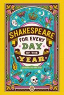 Shakespeare for Every Day of the Year【電子書籍】[ Allie Esiri ]