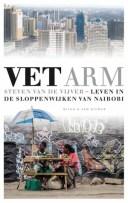 Vet armleven in de sloppenwijken van Nairobi【電子書籍】[ Steven van de Vijver ]