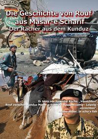 Die Geschichte von Rouf aus Masar-e Scharif.