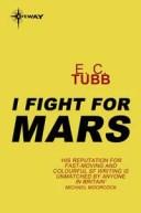 I Fight for Mars【電子書籍】[ E.C. Tubb ]