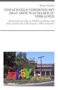 Einfach Geld verdienen mit EBay ohne was selber zu verkaufen