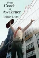 From Coach to Awakener【電子書籍】[ Robert Brian Dilts ]