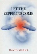 Let the Zeppelins Come【電子書籍】[ David Marks ]