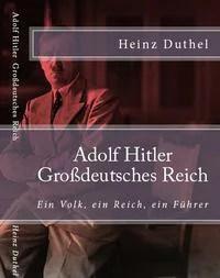 Adolf Hitler Großdeutsches Reich