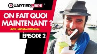QL28 – On fait quoi maintenant ? – Épisode 2 – Avec Hayssam Hoballah