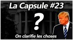 La Capsule #23 – On clarifie les choses (video)