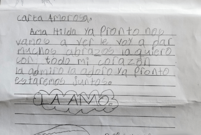 A letter from an 8-year-old boy to his grandmother. The boy and his three siblings are in a children's shelter in Arizona after being separated from his mother while crossing the Texas-Mexico border in May.
