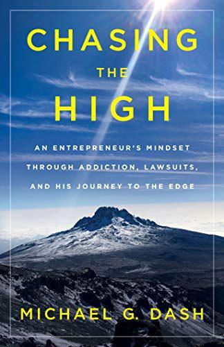 Chasing the High by Michael Dash