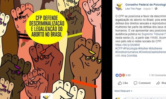 Publicação do Conselho Federal de Psicologia em sua página oficial do Facebook, defendendo abertamente a legalização do aborto. (Foto: Facebook)