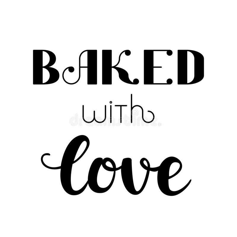Download Lettering baked with love stock vector. Illustration of ...